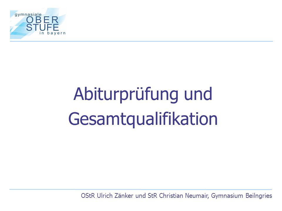 Abiturprüfung und Gesamtqualifikation