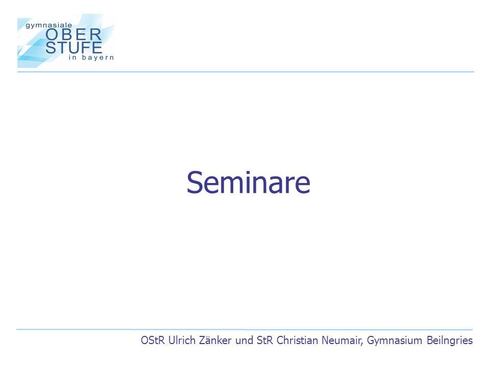 Seminare OStR Ulrich Zänker und StR Christian Neumair, Gymnasium Beilngries