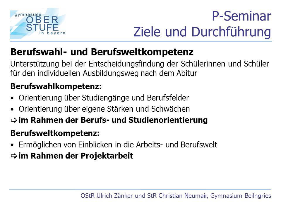 P-Seminar Ziele und Durchführung