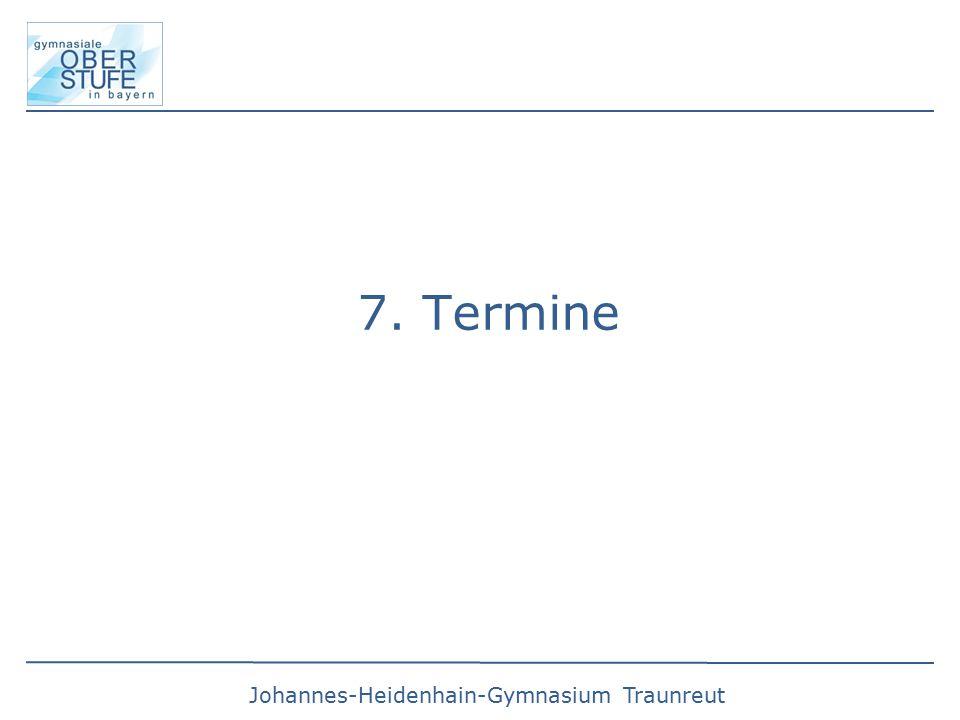7. Termine