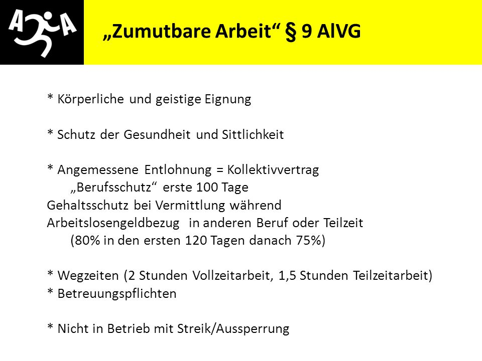"""""""Zumutbare Arbeit § 9 AlVG"""