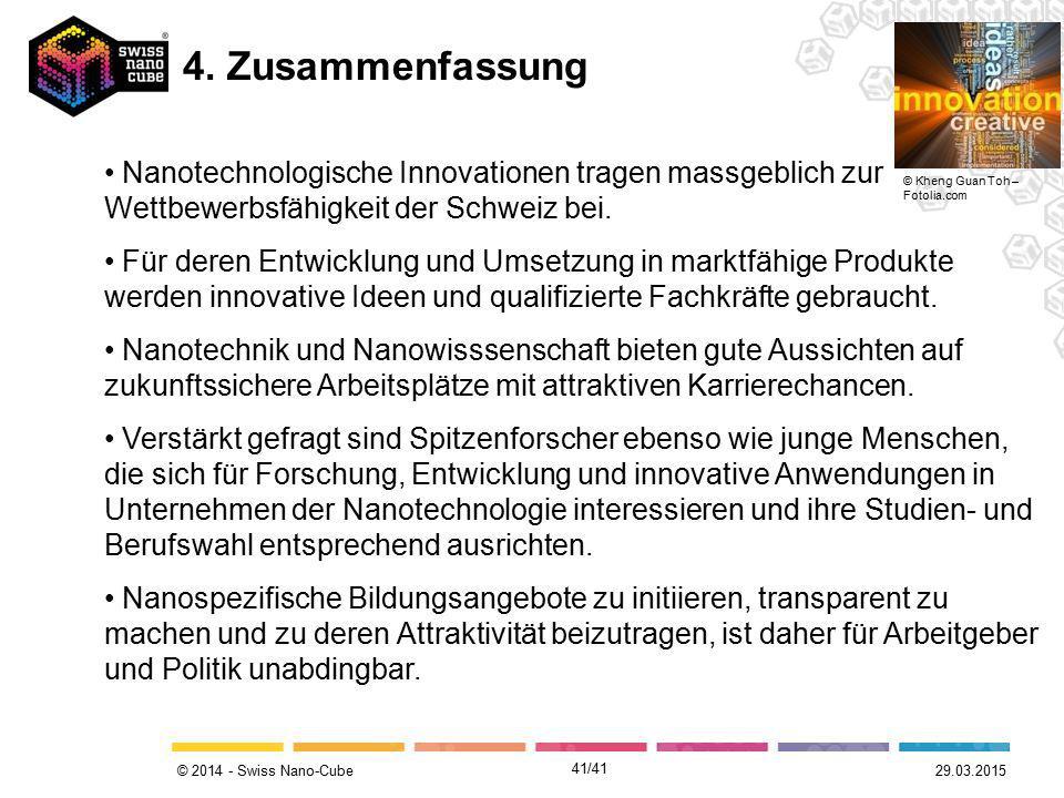 4. Zusammenfassung Nanotechnologische Innovationen tragen massgeblich zur Wettbewerbsfähigkeit der Schweiz bei.