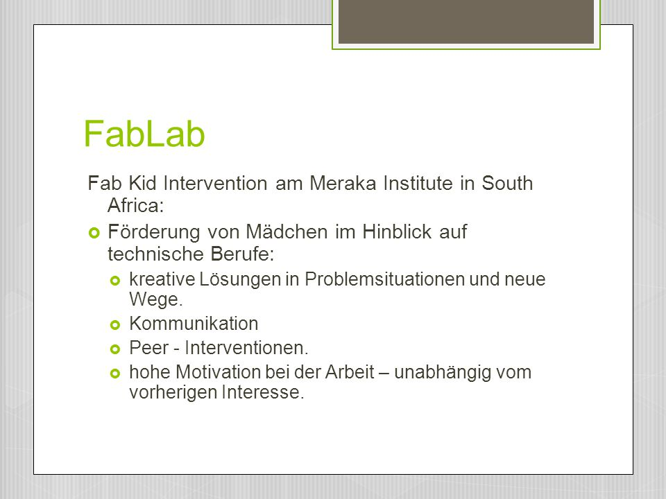 FabLab Fab Kid Intervention am Meraka Institute in South Africa:
