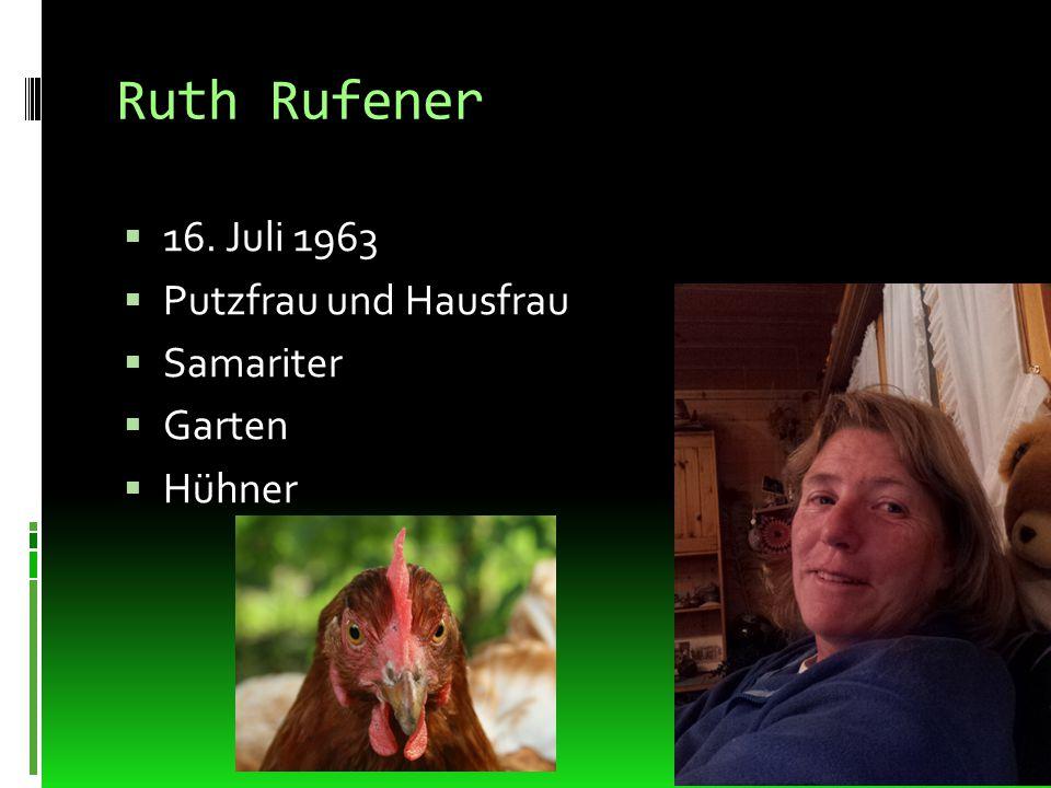 Ruth Rufener 16. Juli 1963 Putzfrau und Hausfrau Samariter Garten