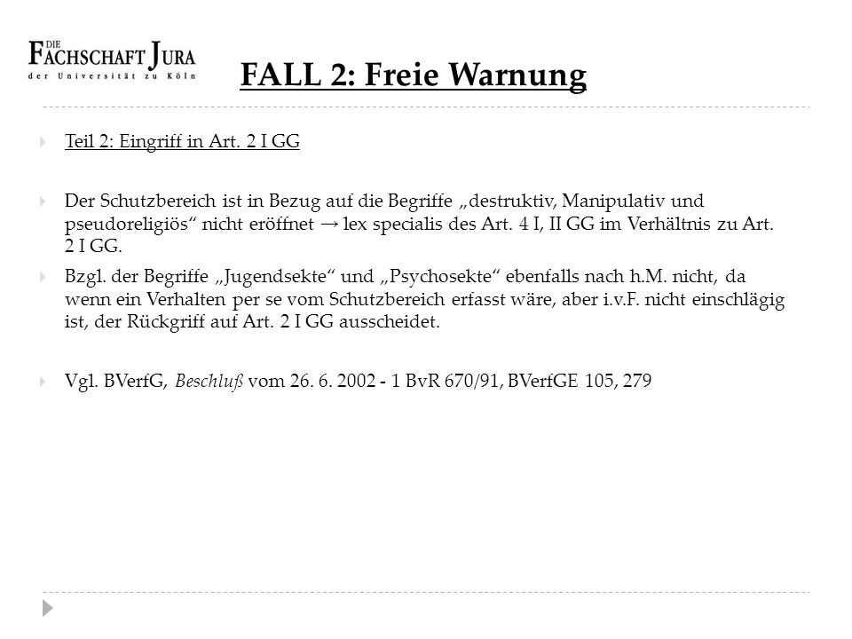 FALL 2: Freie Warnung Teil 2: Eingriff in Art. 2 I GG