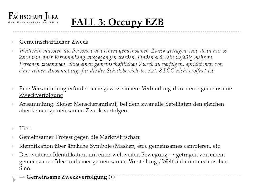 FALL 3: Occupy EZB Gemeinschaftlicher Zweck