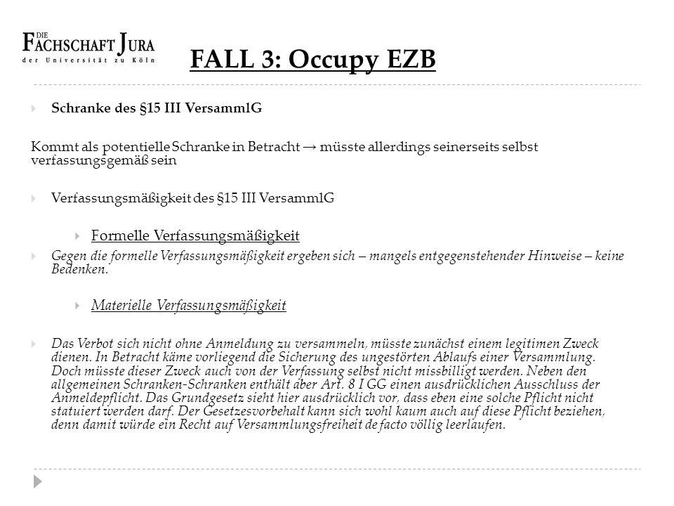 FALL 3: Occupy EZB Formelle Verfassungsmäßigkeit