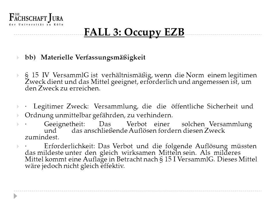 FALL 3: Occupy EZB bb) Materielle Verfassungsmäßigkeit