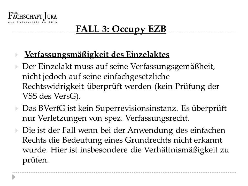 FALL 3: Occupy EZB Verfassungsmäßigkeit des Einzelaktes