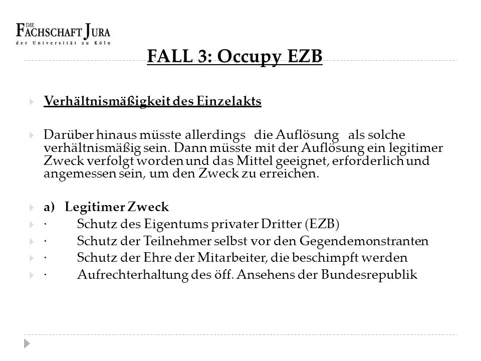 FALL 3: Occupy EZB Verhältnismäßigkeit des Einzelakts