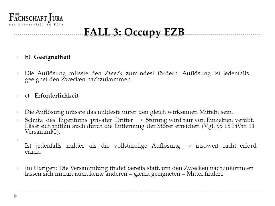 FALL 3: Occupy EZB b) Geeignetheit