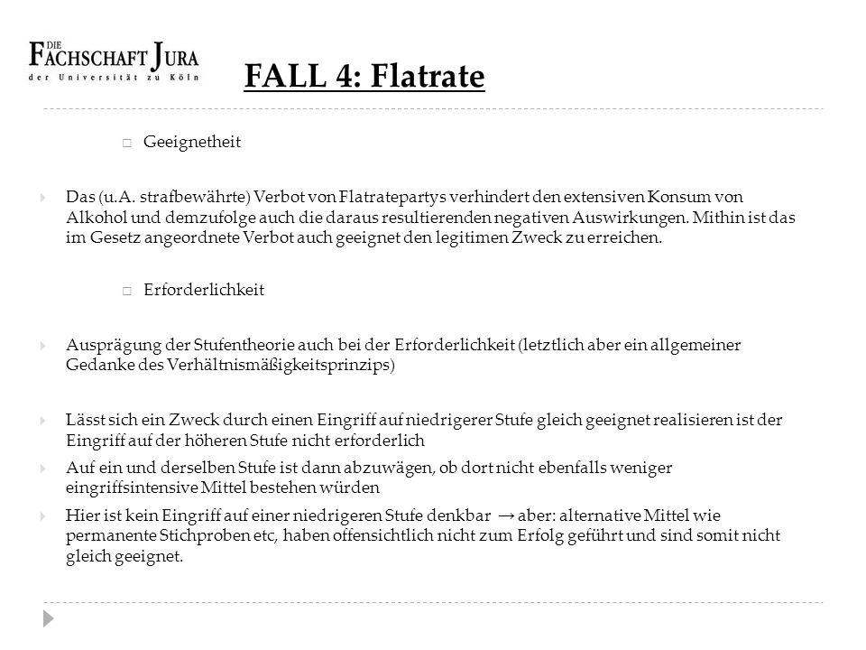 FALL 4: Flatrate Geeignetheit