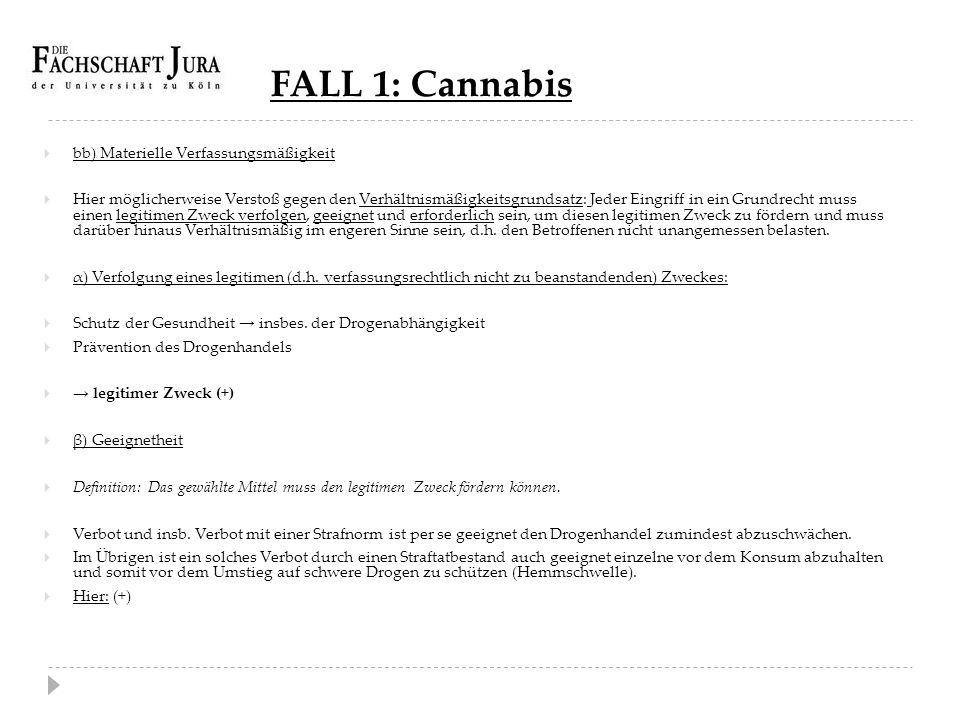 FALL 1: Cannabis bb) Materielle Verfassungsmäßigkeit