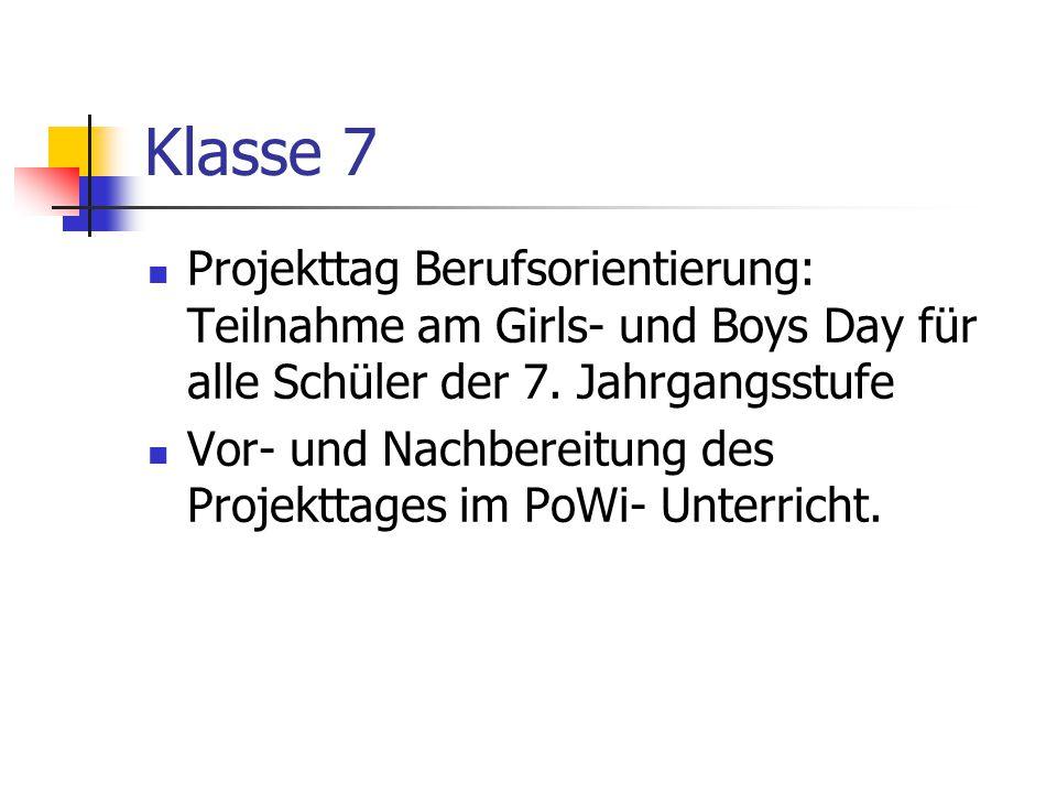 Klasse 7 Projekttag Berufsorientierung: Teilnahme am Girls- und Boys Day für alle Schüler der 7. Jahrgangsstufe.