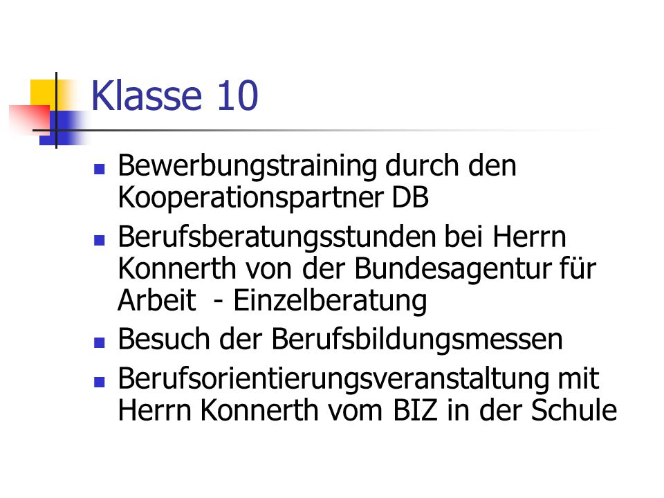 Klasse 10 Bewerbungstraining durch den Kooperationspartner DB