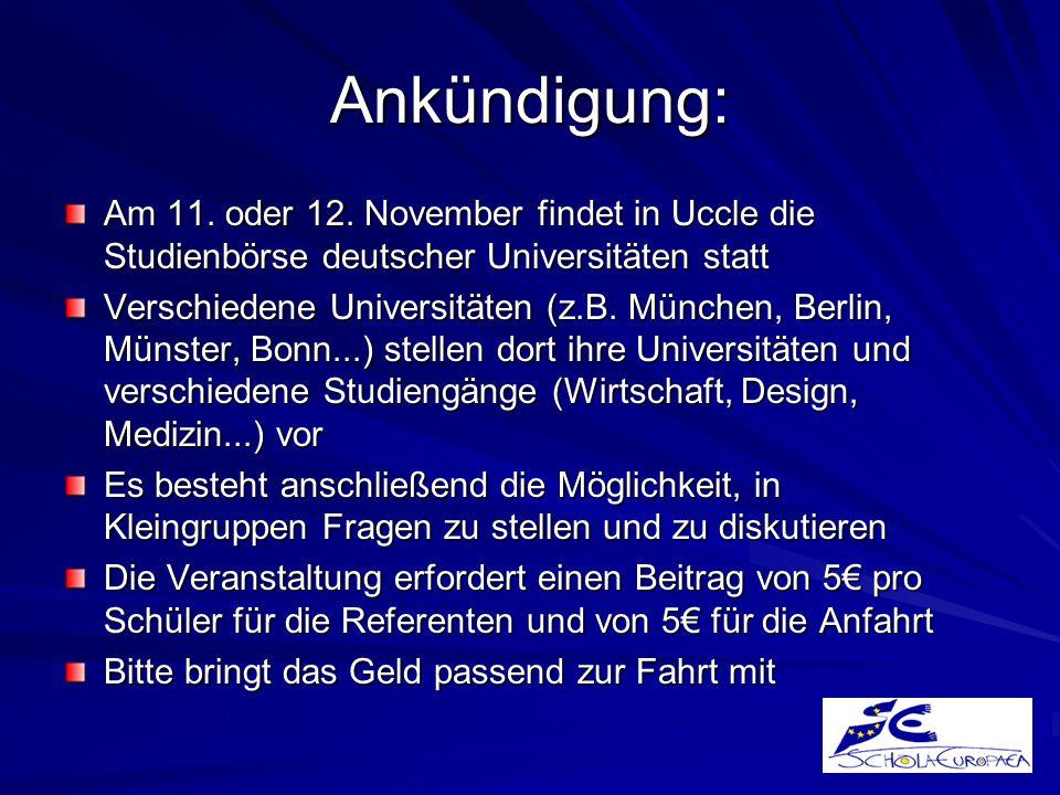 Ankündigung: Am 11. oder 12. November findet in Uccle die Studienbörse deutscher Universitäten statt.