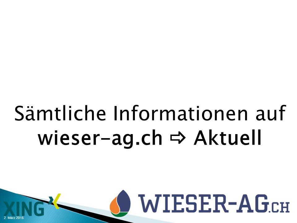 Sämtliche Informationen auf wieser-ag.ch  Aktuell