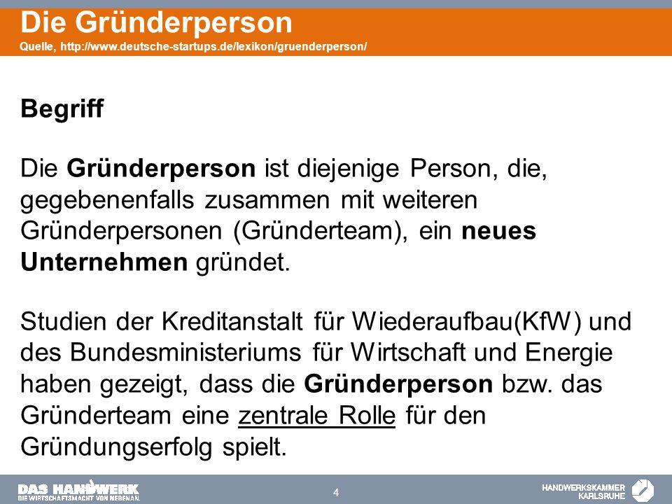 Die Gründerperson Quelle, http://www. deutsche-startups