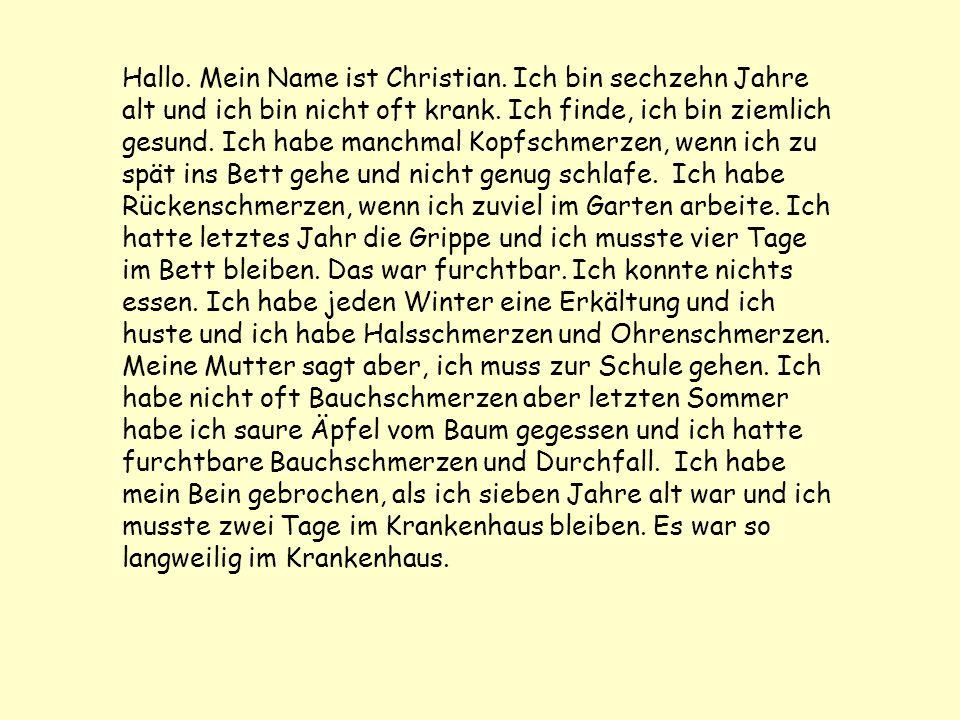 Hallo. Mein Name ist Christian