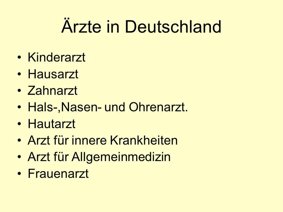 Ärzte in Deutschland Kinderarzt Hausarzt Zahnarzt