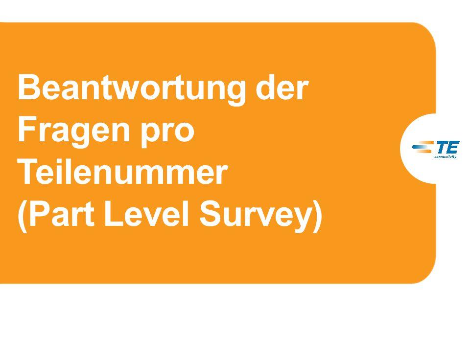 Beantwortung der Fragen pro Teilenummer (Part Level Survey)
