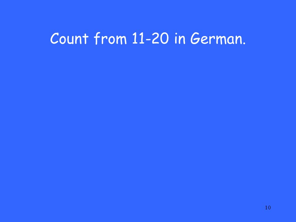 Count from in German.