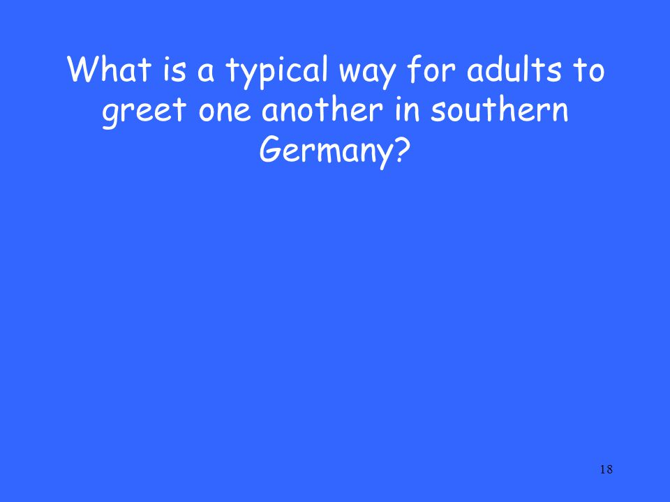 What is a typical way for adults to greet one another in southern Germany