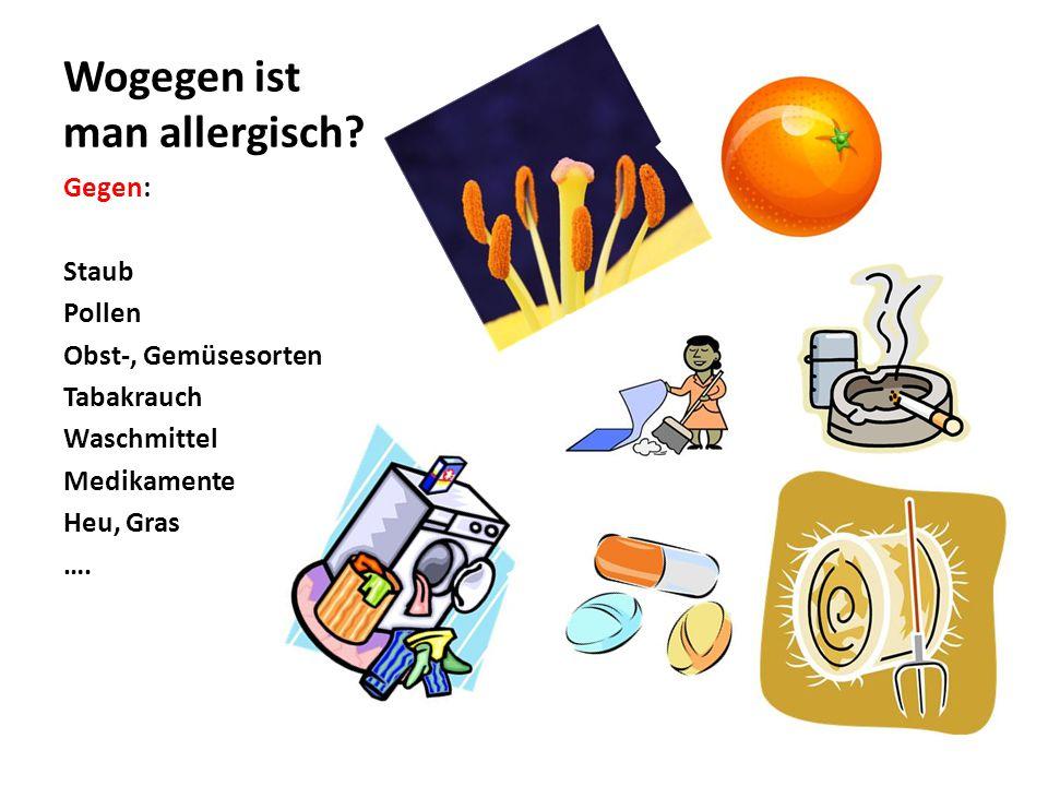 Wogegen ist man allergisch