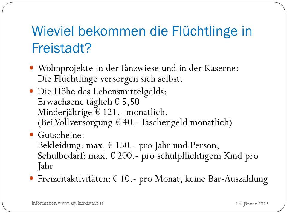 Wieviel bekommen die Flüchtlinge in Freistadt