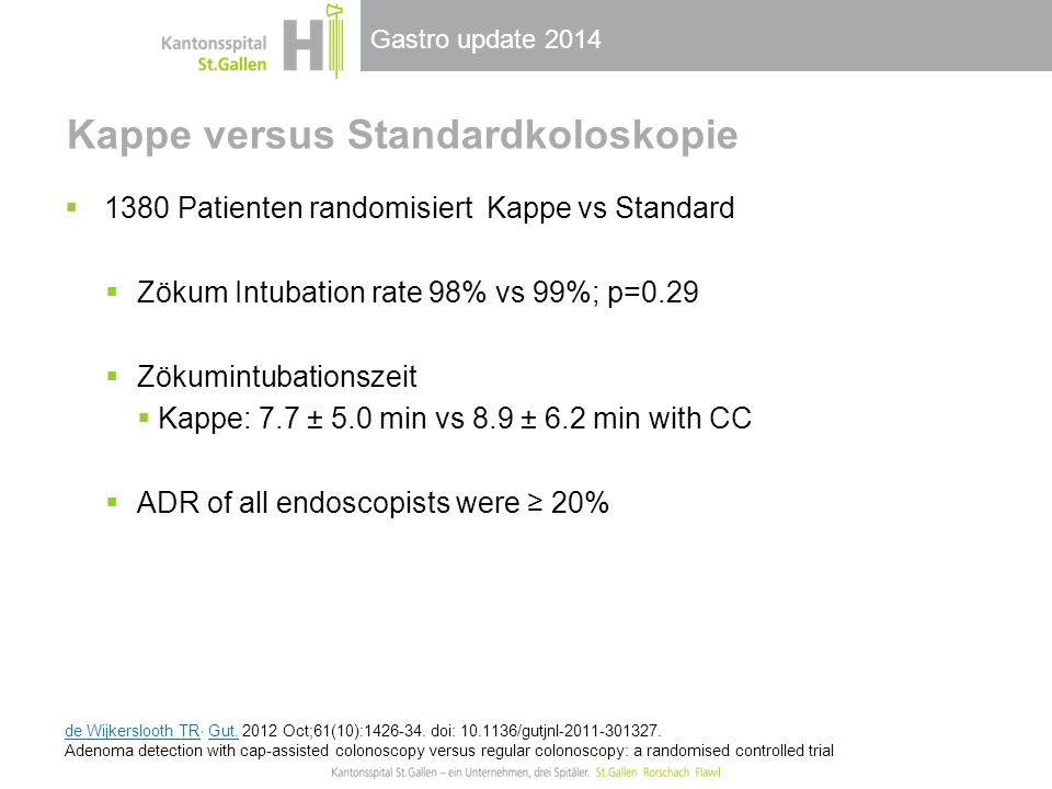 Kappe versus Standardkoloskopie
