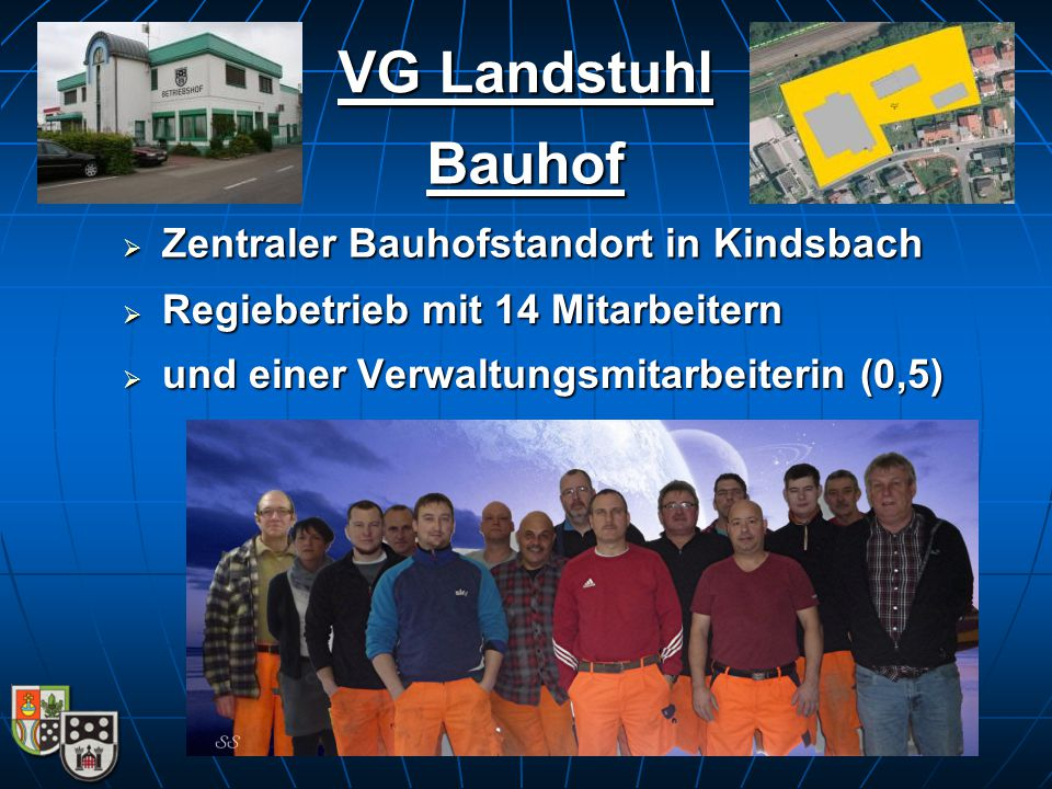 VG Landstuhl Bauhof Zentraler Bauhofstandort in Kindsbach