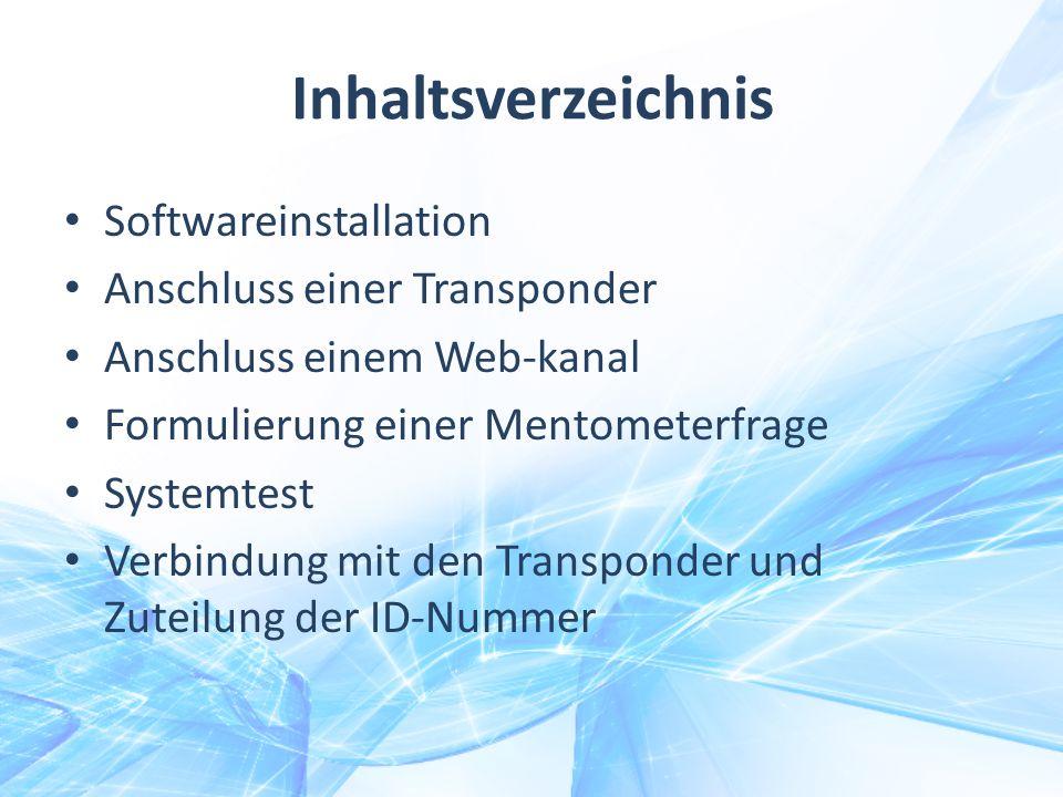 Inhaltsverzeichnis Softwareinstallation Anschluss einer Transponder