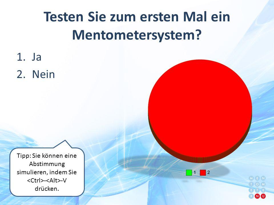 Testen Sie zum ersten Mal ein Mentometersystem