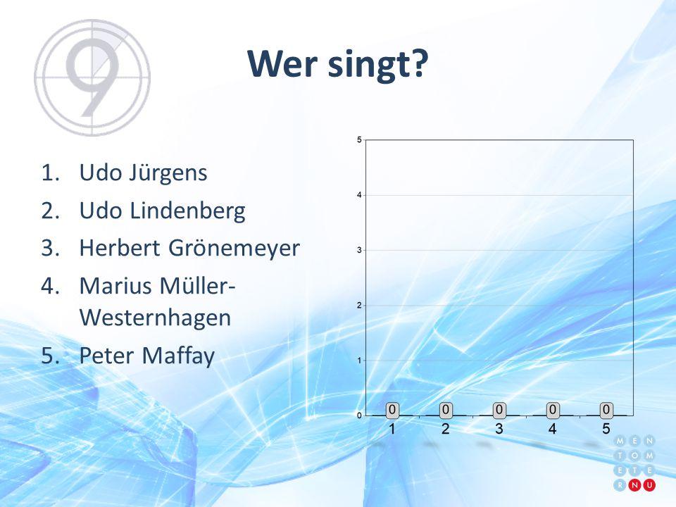 Wer singt Udo Jürgens Udo Lindenberg Herbert Grönemeyer