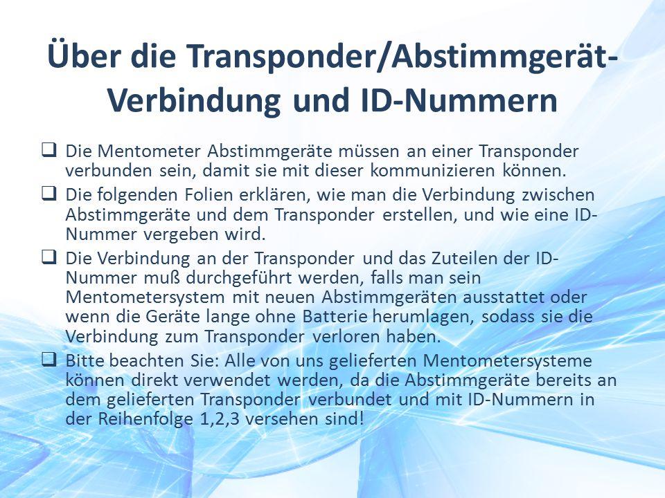 Über die Transponder/Abstimmgerät- Verbindung und ID-Nummern