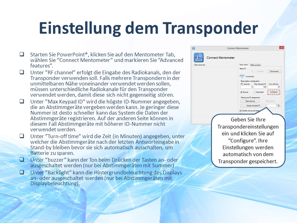 Einstellung dem Transponder