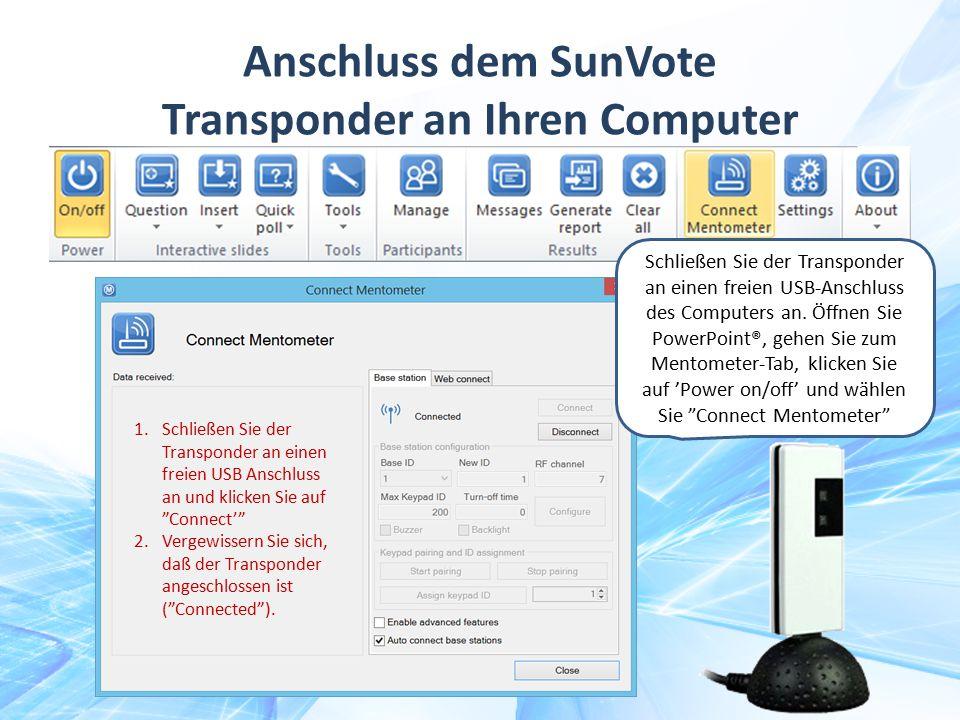 Anschluss dem SunVote Transponder an Ihren Computer