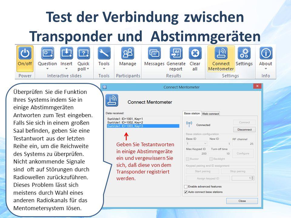 Test der Verbindung zwischen Transponder und Abstimmgeräten
