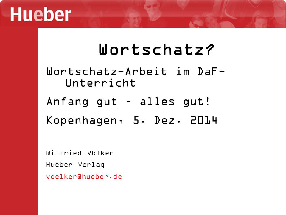Wortschatz Wortschatz-Arbeit im DaF-Unterricht