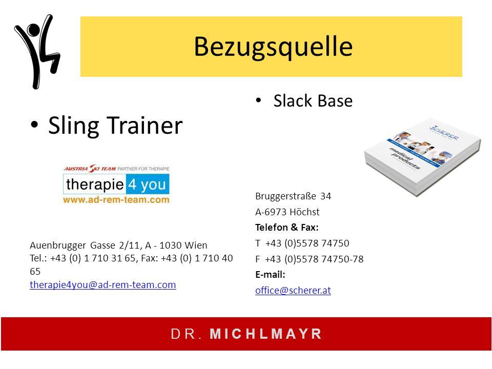 Bezugsquelle Sling Trainer Slack Base Bruggerstraße 34 A-6973 Höchst