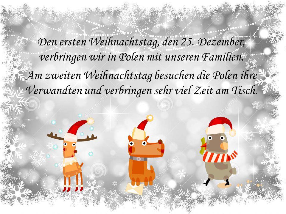 Den ersten Weihnachtstag, den 25