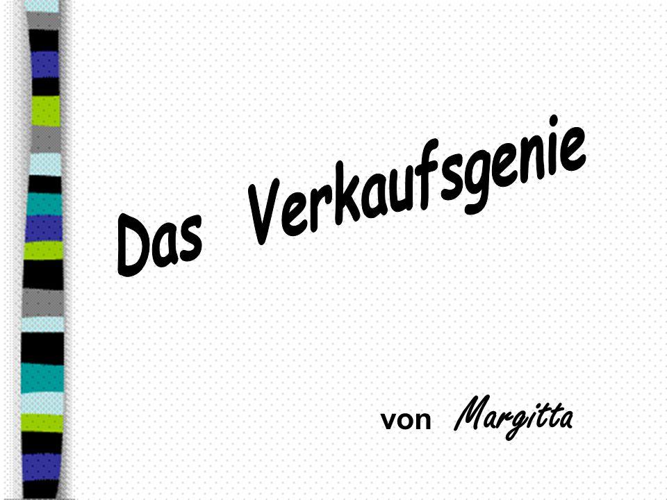 Das Verkaufsgenie von Margitta
