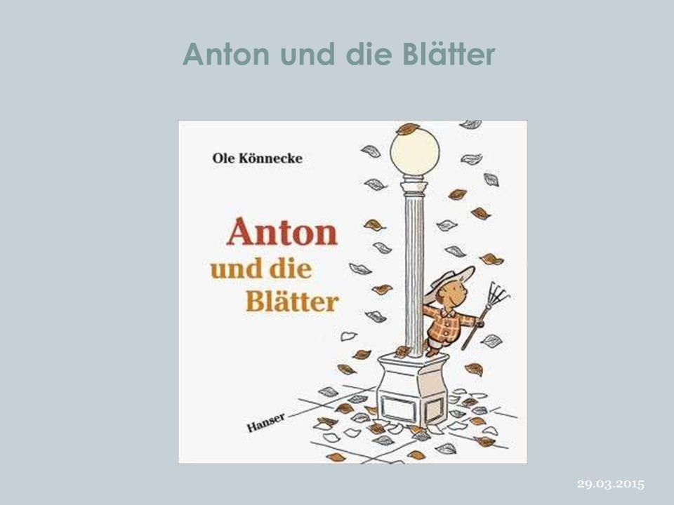 Anton und die Blätter 09.04.2017