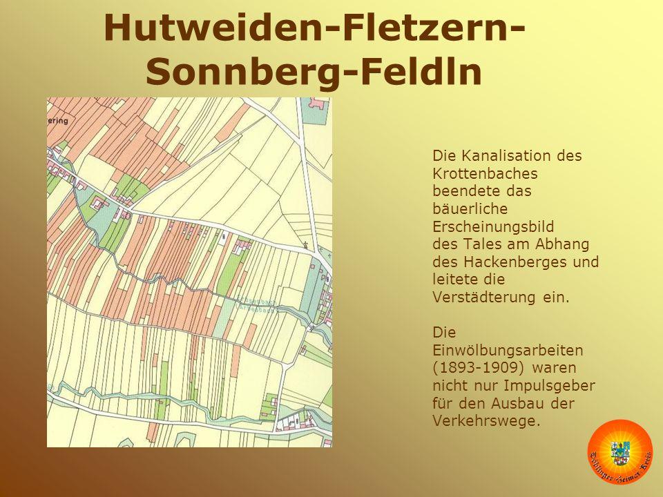 Hutweiden-Fletzern- Sonnberg-Feldln