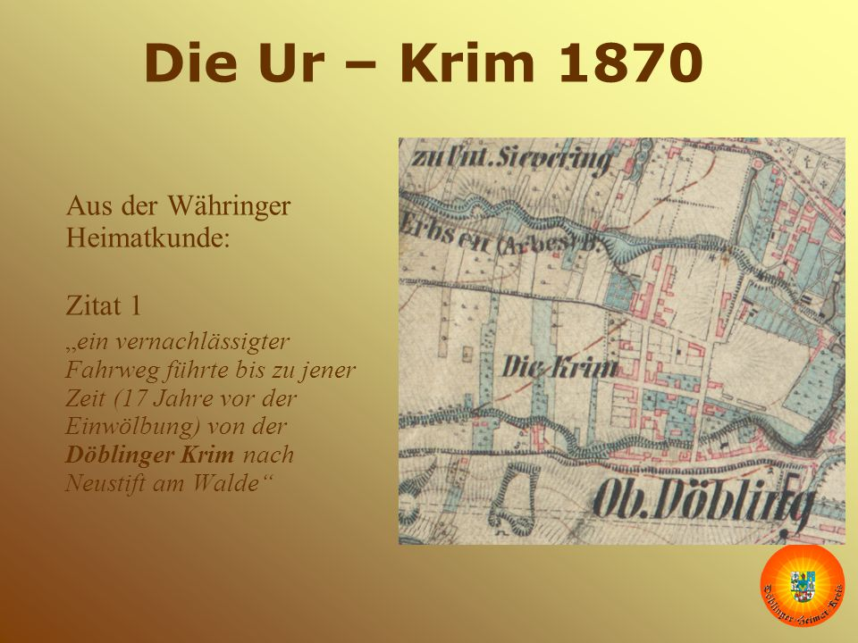 Die Ur – Krim 1870 Aus der Währinger Heimatkunde: Zitat 1