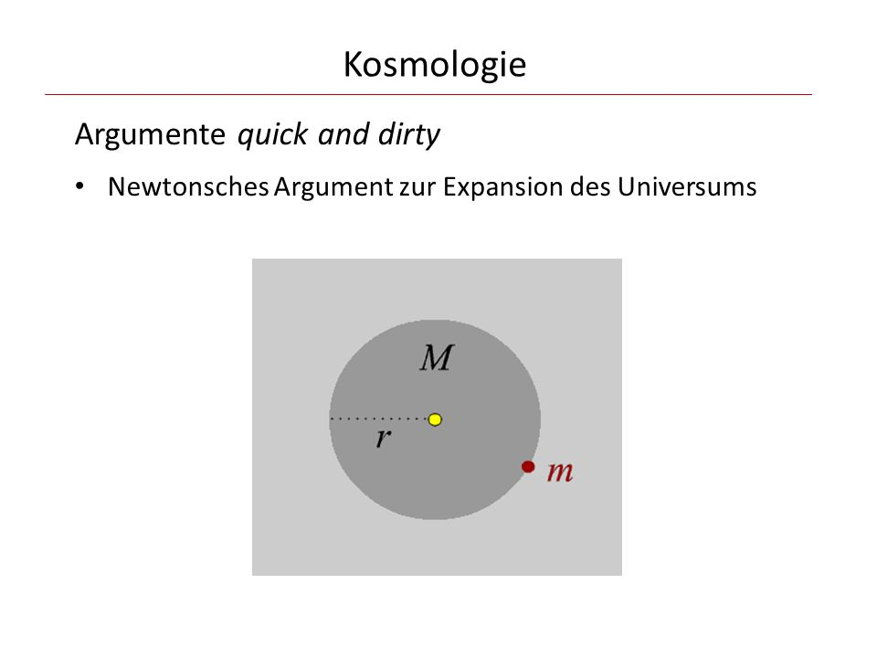 Kosmologie Argumente quick and dirty