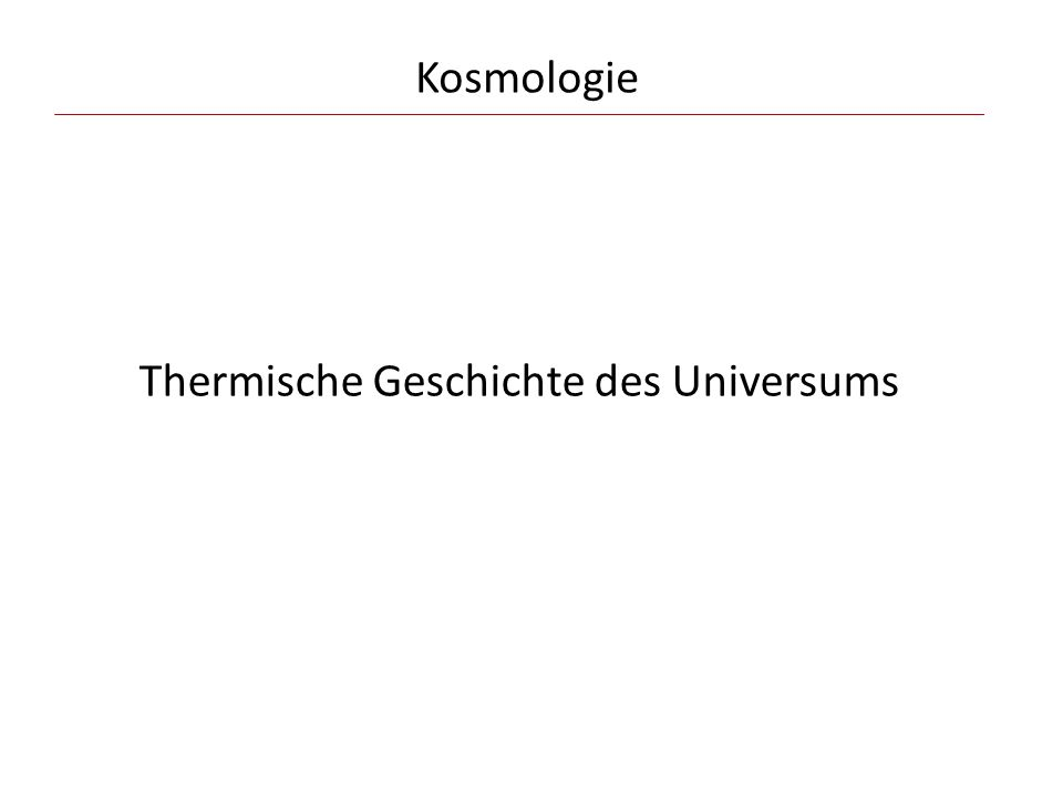 Thermische Geschichte des Universums