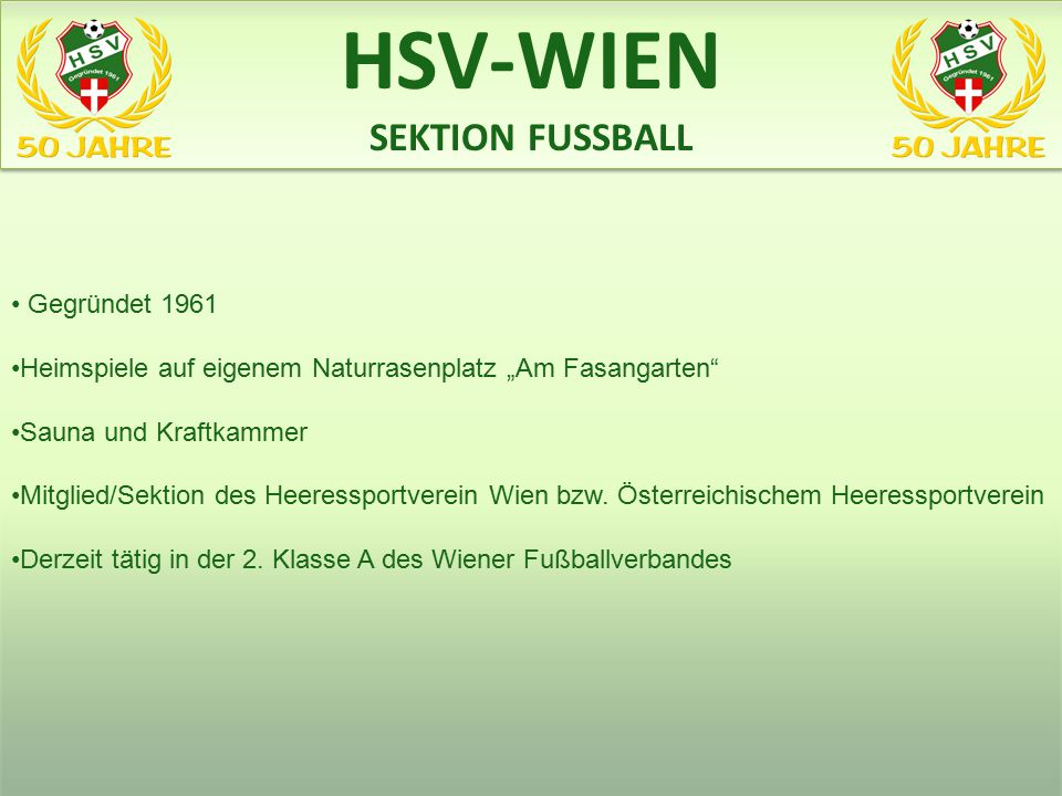 HSV-WIEN SEKTION FUSSBALL www.heeres-sv.at Gegründet 1961