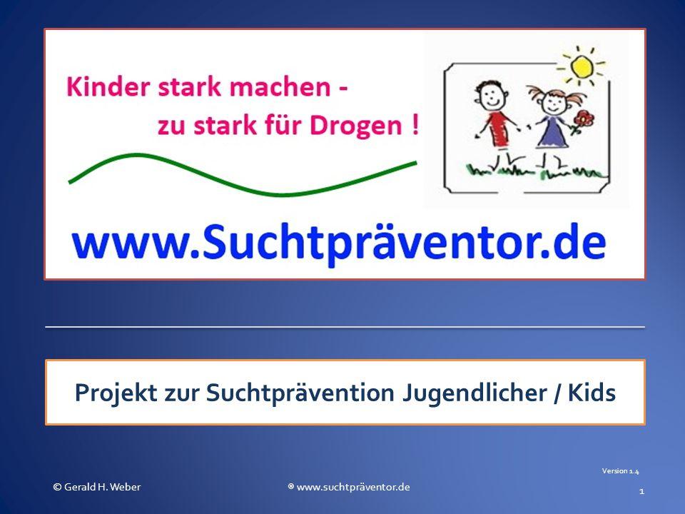 Projekt zur Suchtprävention Jugendlicher / Kids