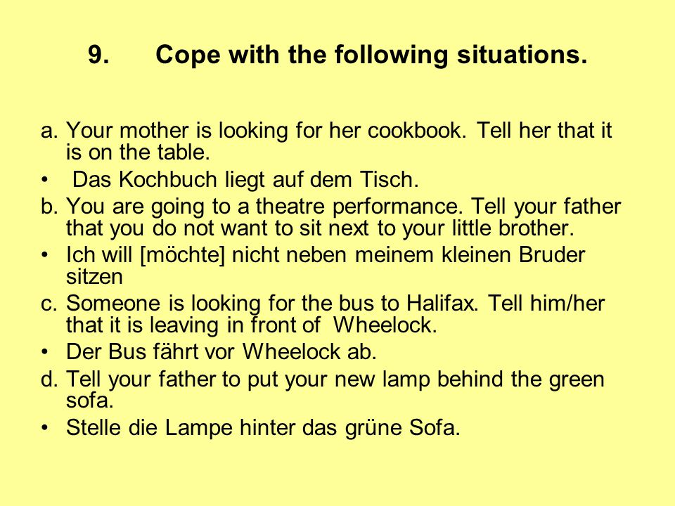 9. Cope with the following situations.